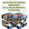 Workshop on Renewable Energy Strategy in the Spanish BRs Network.